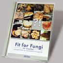 Fit for Fungi für draußen
